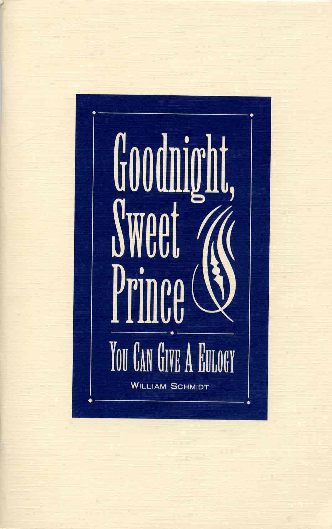 Goodnight, sweet prince